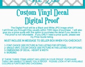 Custom Vinyl, Custom Sign, Custom Decal, Custom Sticker,  Custom Home Decor, PROOF, PRICE QUOTE   ,You Choose Color, Font and Dimensions