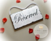 Reserved Wedding Sign, Chair Sign, Wedding Decor