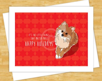 Dog Christmas Cards - Pomeranian Its the Little Things That Matter Most - Happy Holiday Cards
