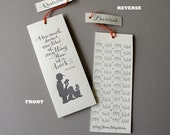 Jane Austen LETTERPRESS BOOKMARK - How much sooner one tires of anything than of a book.