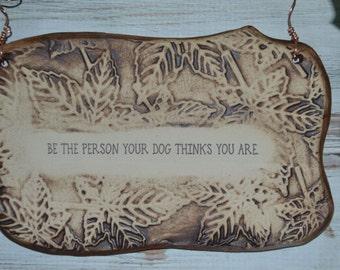 Handmade Dog Lover Quote Ceramic Plaque