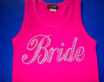Hot Pink Bride Tank Top . Bride Shirt with big script font and shiny rhinestones  - Bridal Shower Gift Ideas