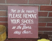 Please Remove Your Shoes Subway Distressed Brown Handmade Hand-painted Wooden 12x12 WHAGN Made to Order