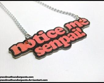 Notice me Senpai! Necklace