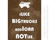 Construction Print, Typography Print, Kids Furniture and Decor, I Like Big Trucks, Boys Room, Truck, Construction Theme, Nursery Decor