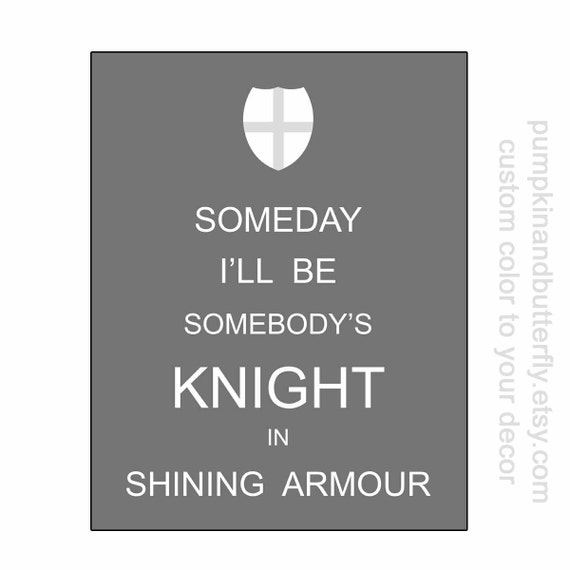 Someday I'll Be Somebody's Knight In Shining Armour, Boys Nursery Art, Home and Living, Kids Wall Art, Boys Room, Modern Nursery Print
