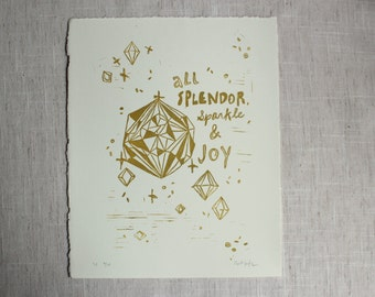 """Gold """"All Splendor, Sparkle & Joy"""" Print"""