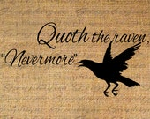 Burlap Digital Download Instant Digital Iron On Transfer Fabric Clipart Digital Transfer Bird Edgar Allen Poe Quoth Raven Nevermore No 4717