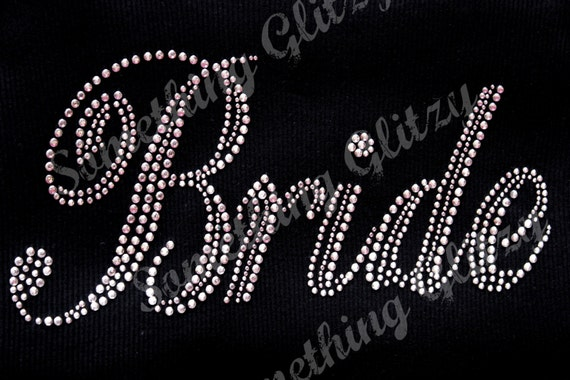 Bride Mega Bling Rhinestone Iron On Heat Transfer - DIY, Bride Bling, Bride Wedding, DIY Bride, Bride Iron On Transfer