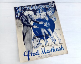 "Sheet music, ""Keresek Egy Nöt,"" vintage 1928 Hungarian jazz song, Fred Markush (Alfred Márkus), roaring 20s, flappers, blue, tan, jazz age"