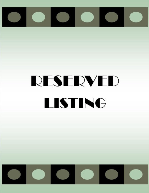 RESERVED for lisa elias