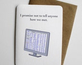 I Promise Not to Tell Anyone How We Met-Funny Love Card-Craigslist