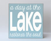 A Day At The Lake Wood Sign, Lake Sign, Beach Sign, Lake House Sign, Lake Home Decor, Art for Lake Decor, Art for Lake House, Lake House
