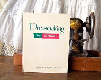 Vintage Dressmaking Singer Sewing Book Singer 1958 Sewing Book Seamstress Sewing Room