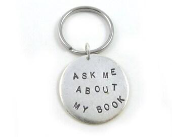 Writer Gift (Humor Keychain, Hand Stamped)