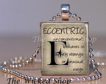 Scrabble Tile Jewelry - Scrabble Tile Pendant Necklace -Definition of Eccentric -  Letter E- Scrabble Tile Art -  (INSPECCENTRIC)