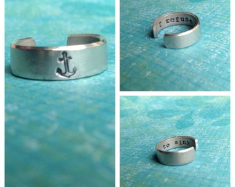I Refuse to Sink Aluminum Hand Stamped Ring- Anchor With Hidden Message