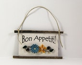 Quilled Magnet -305 - Bon Appetit! - French, Kitchen Decor, Party Favor, Housewarming Gift, Teal and Yellow Decor