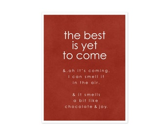 The Best is Yet to Come Inspirational Typography Poster Digital Art Print- Rust Red Home Decor Funny Quote