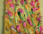 "HUGE SALE Impasto Thick Acrylic Palette Knife ""Love Those Flowers"" Canvas Painting"