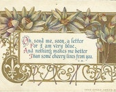 """V. B. Poem the Good Cheer Series Vintage Postcard """"Oh, Send me, soon, a letter...""""   White Lilies F.A Owen Co. 1919"""