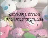 Custom Listing for marycarolan1