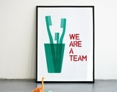 We are a team. Mother's day - Father's day. Emerald teal Screenprint A3 or 11.7 x 15.7 in.