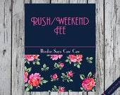RUSH/Weekend Fee