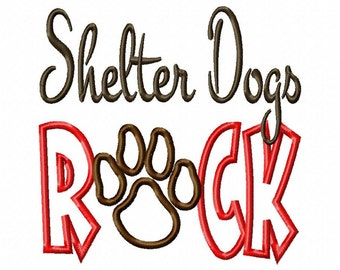 Shelter Dogs ROCK - Paw Print - Applique - Machine Embroidery Design - 8 sizes