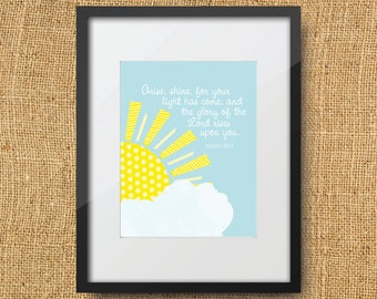 Shine Scripture Printable Digital Art Print Instant Download // Isaiah 60:1 Arise Shine