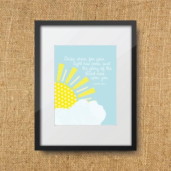 Shine Scripture Printable Digital Art Print Instant Download // Isaiah 60:1 Arise Shine