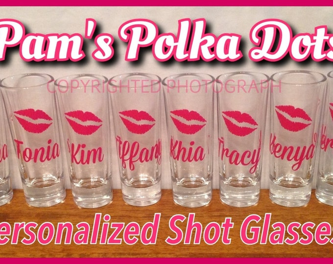 7 Personalized SHOT GLASSES with KISS Lips for Bachelorette Bridal Party Initial Name Word Bridesmaid Bride 21st Birthday Sorority College