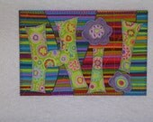 Fabric Postcard - HI - Fabric Quilted Appliqued Postcard   A fun way to say HI