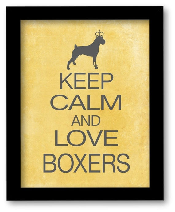 Boxer Print, Keep Calm and Love Boxers, dog art print, boxer lovers gift, modern wall decor, grunge