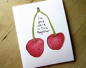 I'm glad we're in this together - friendship and love card