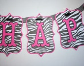 Hot Pink and Zebra Print Happy Birthday Banner - Ready to Be Shipped