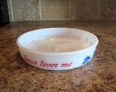 Vintage Hazel Atlas Jesus Loves Me Divided Childs Baby Dish-FREE USA Shipping