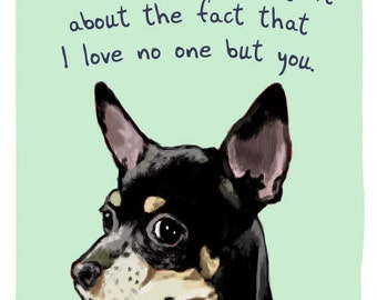 Black Chihuahua 5x7 Print of Original Painting with phrase