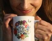 Gypsy Coffee Mug, Gypsy Soul Definition, Blame My Gypsy Soul, Gypsy Soul, Coffee Cup