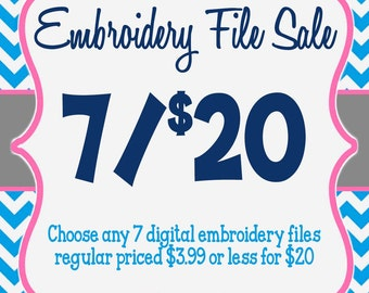 Embroidery File SALE Package 7 Designs for 20 Dollars