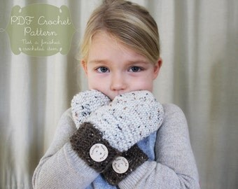 Crochet Pattern: The Helena Mittens-Todler, Child, Adult Sizes-warm, tweed, ribbed, button, fall, cozy, earthy, neutral