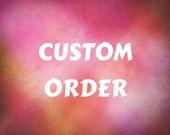 Custom Order for RABBITRECREATION