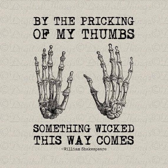 Shakespeare Halloween Quotes: Halloween Skeleton Hands Bones Shakespeare Quote Wicked