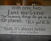 Jack Johnsons -Better together lyrics painted on barn wood.
