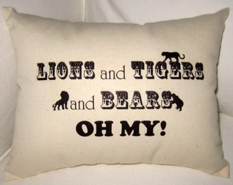 Lions and Tigers and Bears, Oh My, Baby Room Typography Cushion, Shower Gift, Baby, Wizard of Oz, Neutral, Affordable Home Decor