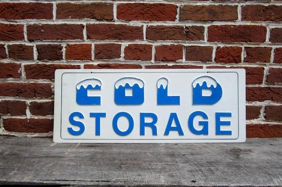 Vintage Sign Cold Storage Sign Old Plastic Sign 1980s 80s Era
