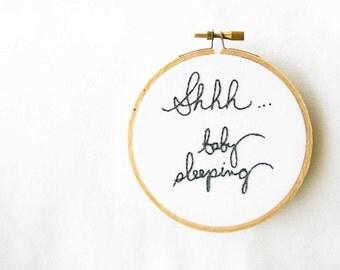 Baby embroidery hoop decor / shhhh baby sleeping / shower gift / door hanger / cream white kids room / made to order