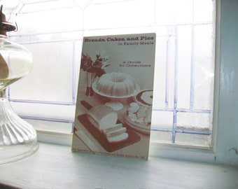 Breads Cakes and Pies Cookbook