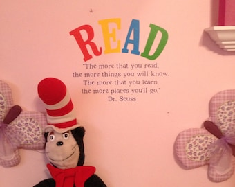 Nursery,Library,Classroom, Wall Art,Dr. Seuss The more that you read, the more things you will know..more places you'll go-Vinyl Wall Saying