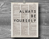 always be yourself book page dictionary art print poster quote typography vintage decor inspirational motivational